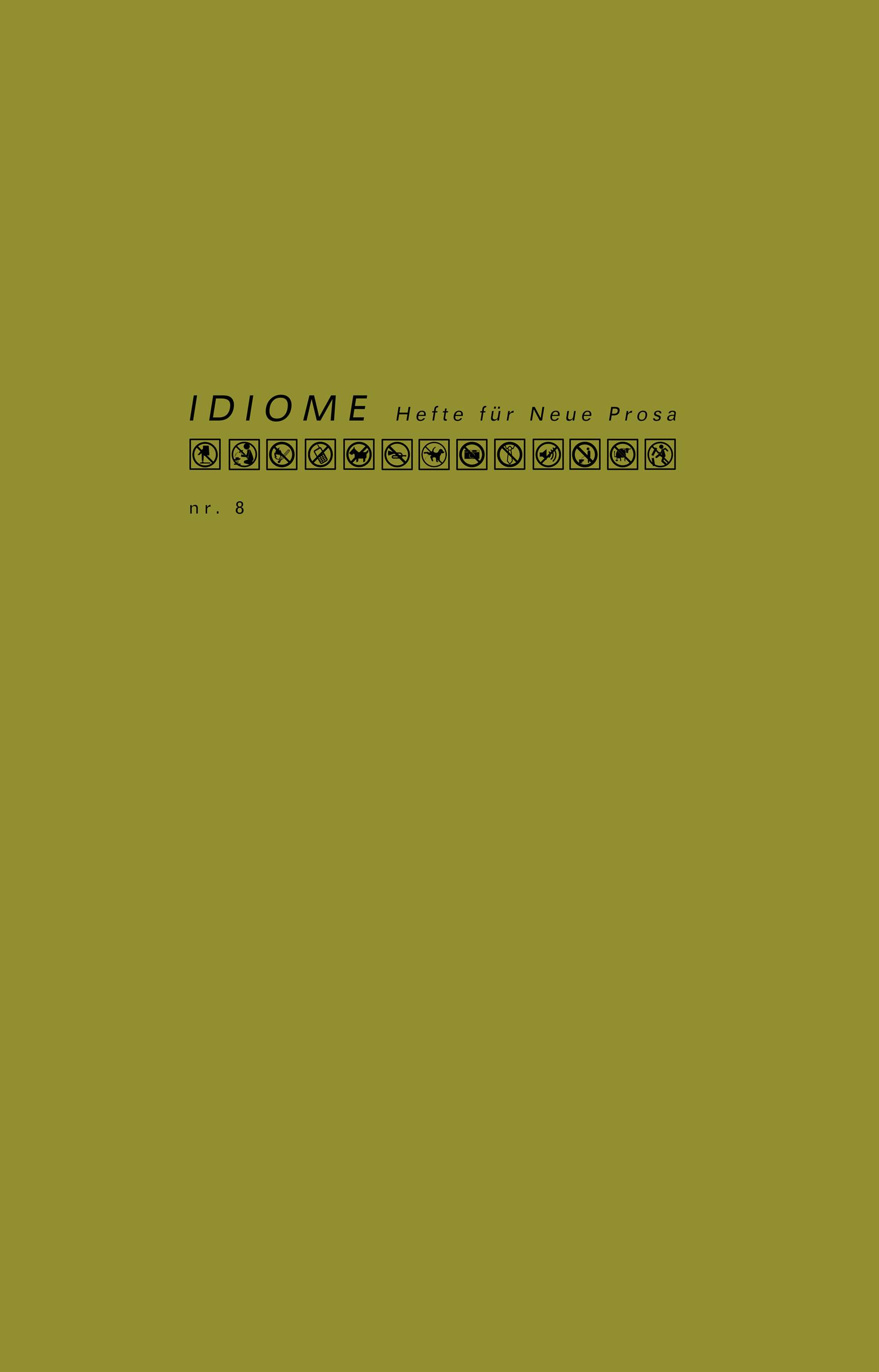 Idiome Hefte für Neue Prosa nr.8